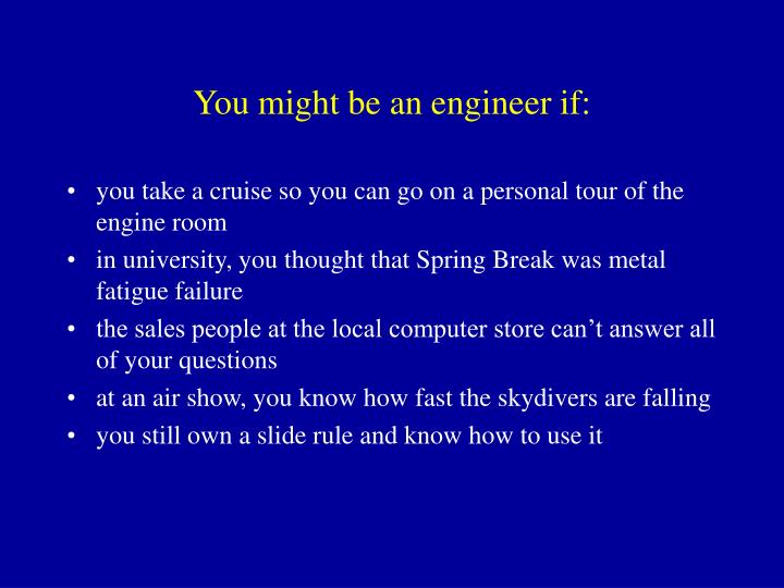 you might be an engineer if n.