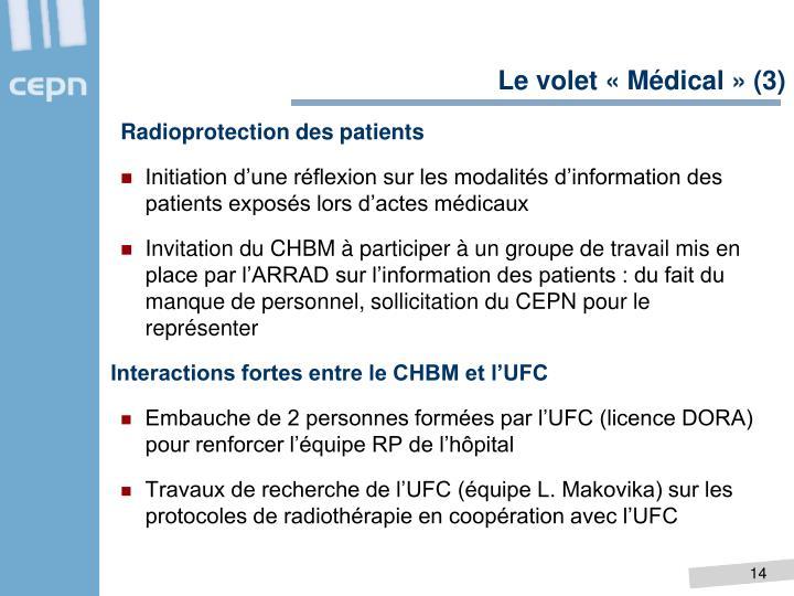 Le volet «Médical» (3)