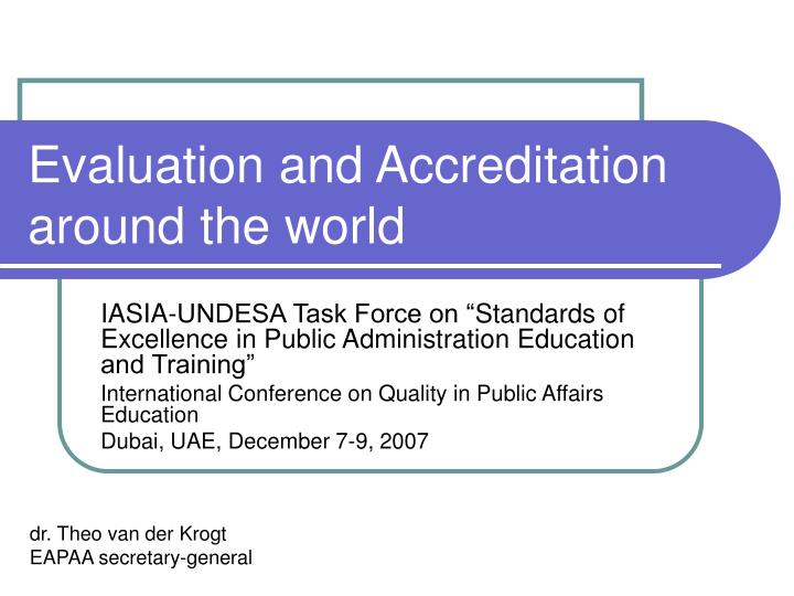 Evaluation and accreditation around the world