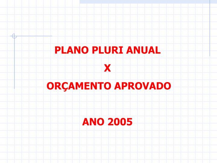 PLANO PLURI ANUAL