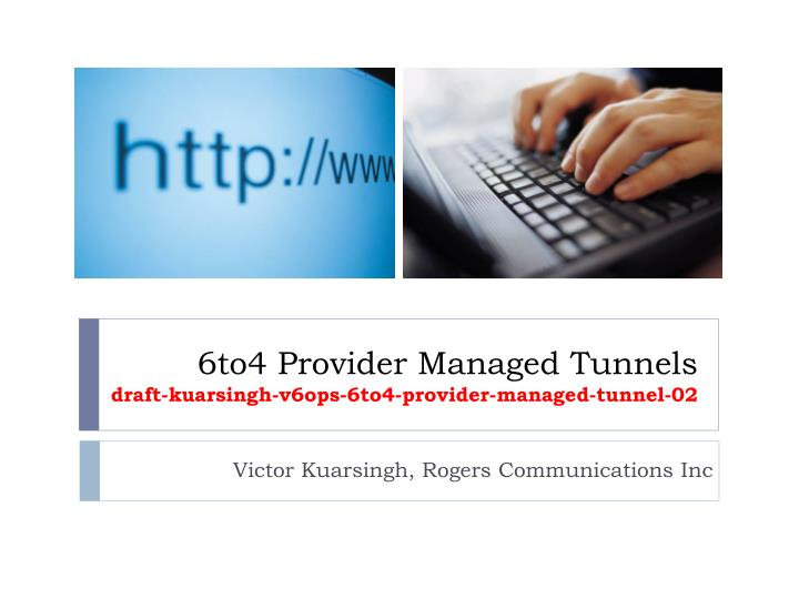 6to4 Provider Managed Tunnels