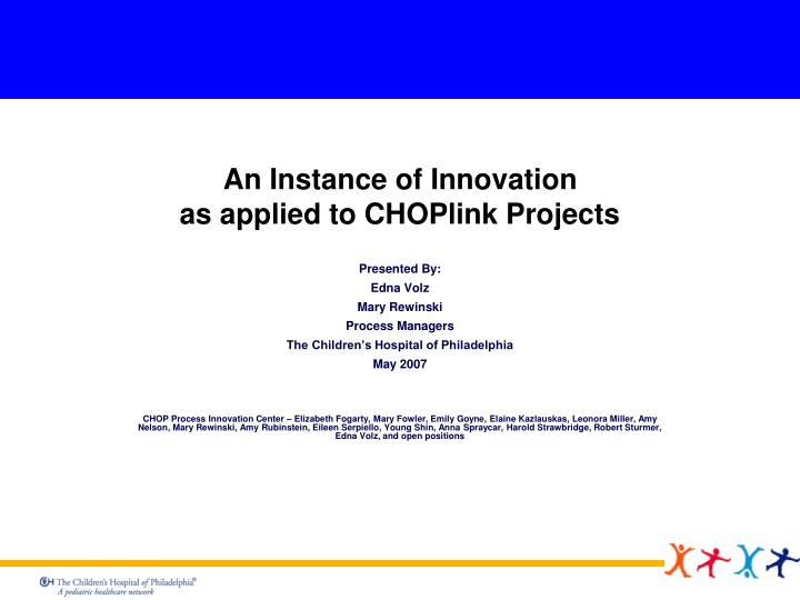 an instance of innovation as applied to choplink projects n.