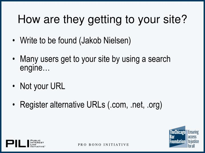 How are they getting to your site?