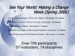 see your world making a change week spring 2006