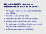 why did bhtcl choose to implement its sms as of 2001