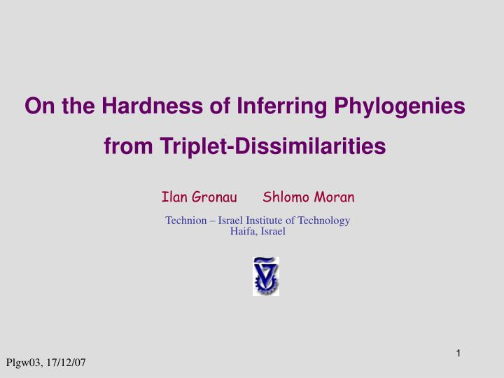 on the hardness of inferring phylogenies from triplet dissimilarities n.