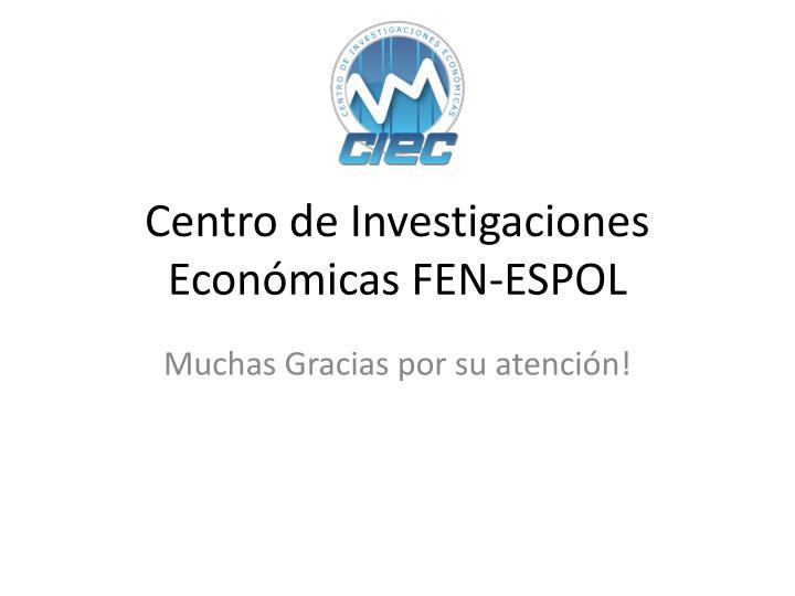 Centro de Investigaciones Económicas FEN-ESPOL