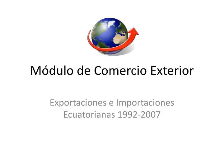 Módulo de Comercio Exterior