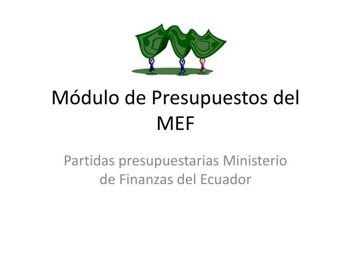 Módulo de Presupuestos del MEF