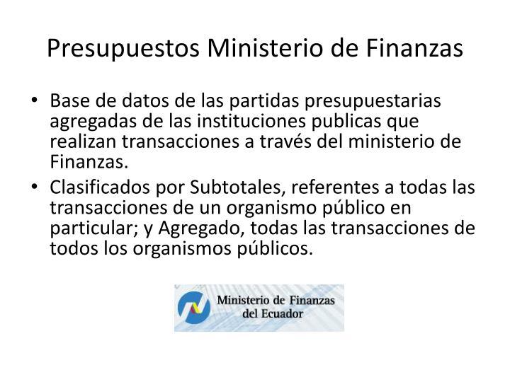 Presupuestos Ministerio de Finanzas