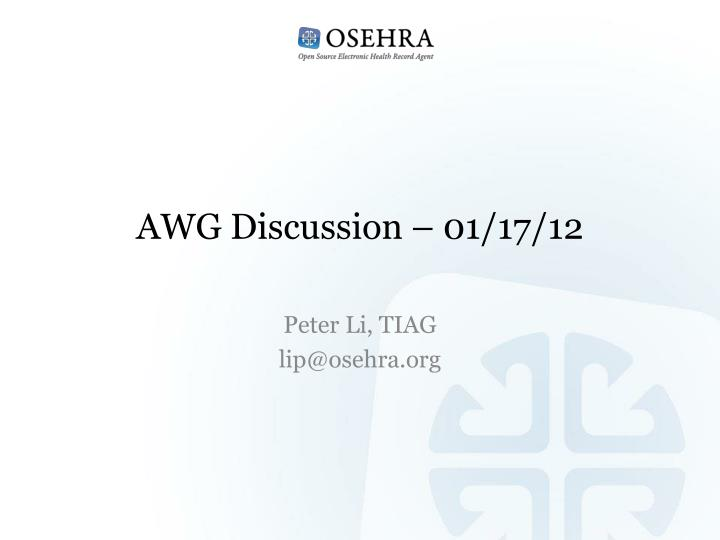 Awg discussion 01 17 12