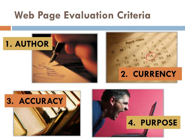 website evaluation criteria Web page credibility checklist use this checklist as a guideline to help you decide whether an online source is reliable 7 or more points : this is probably a reliable source consider using it.