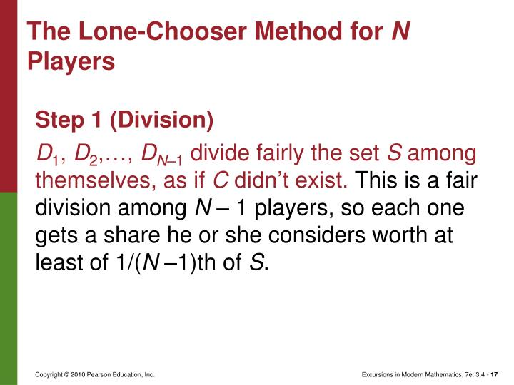 The Lone-Chooser Method for