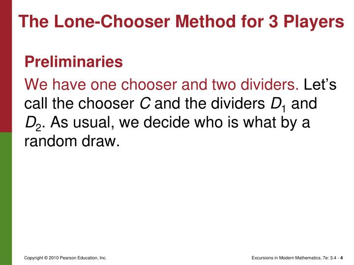 The Lone-Chooser Method for 3 Players