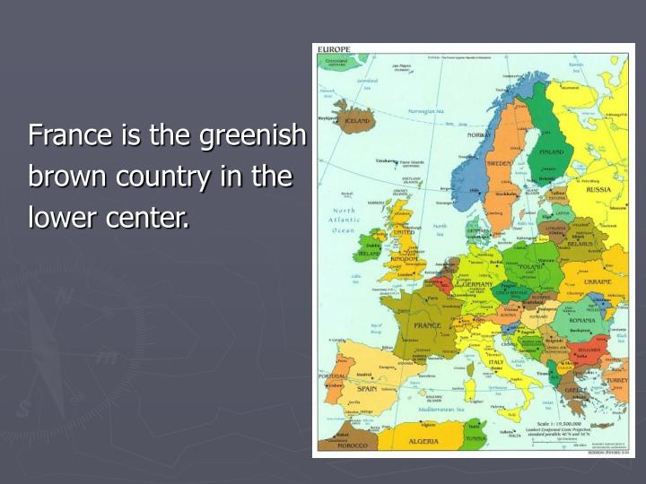 France is the greenish