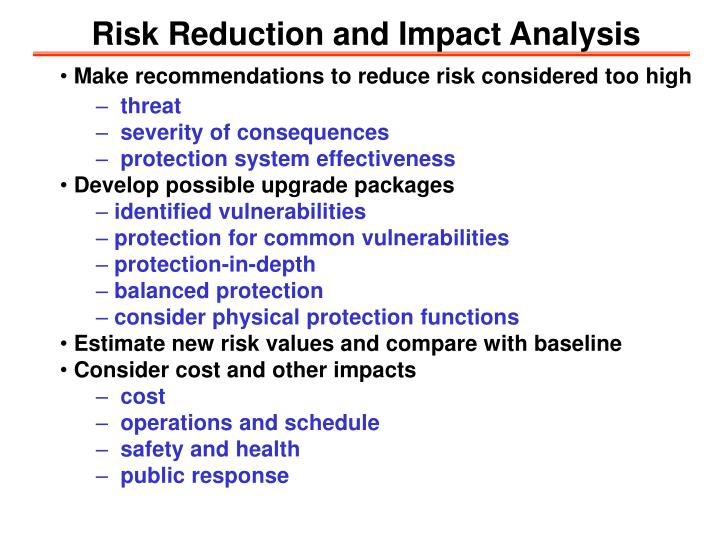 Risk Reduction and Impact Analysis