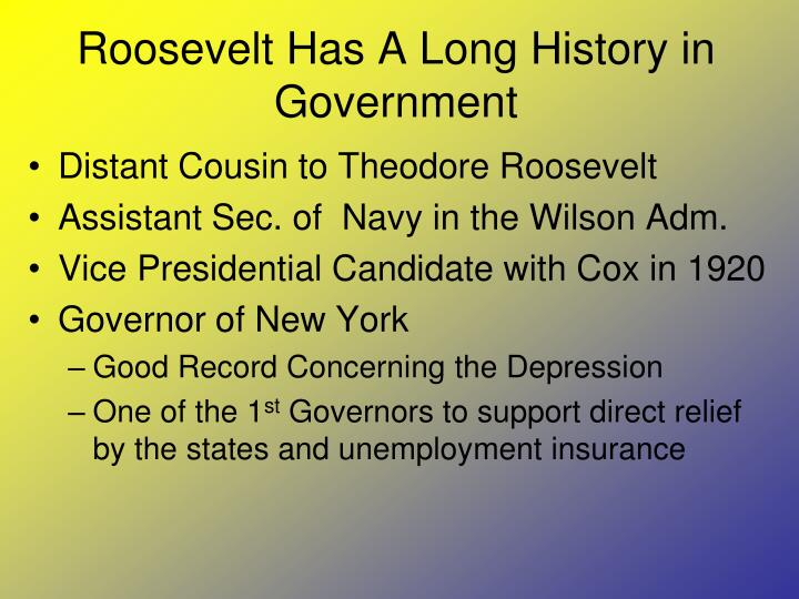 Roosevelt has a long history in government