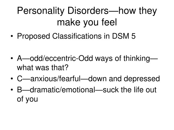 Personality Disorders—how they make you feel