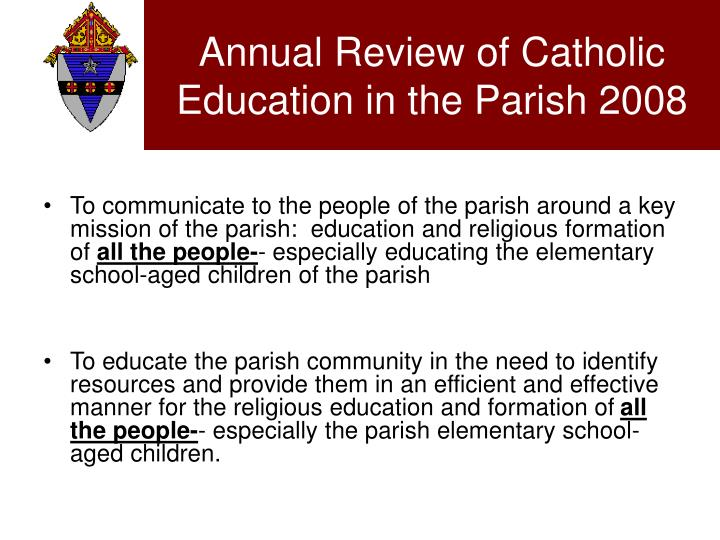 annual review of catholic education in the parish 2008 n.