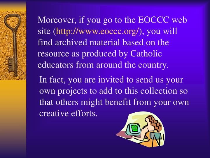 Moreover, if you go to the EOCCC web site (