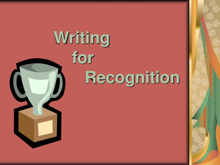writing for recognition n.