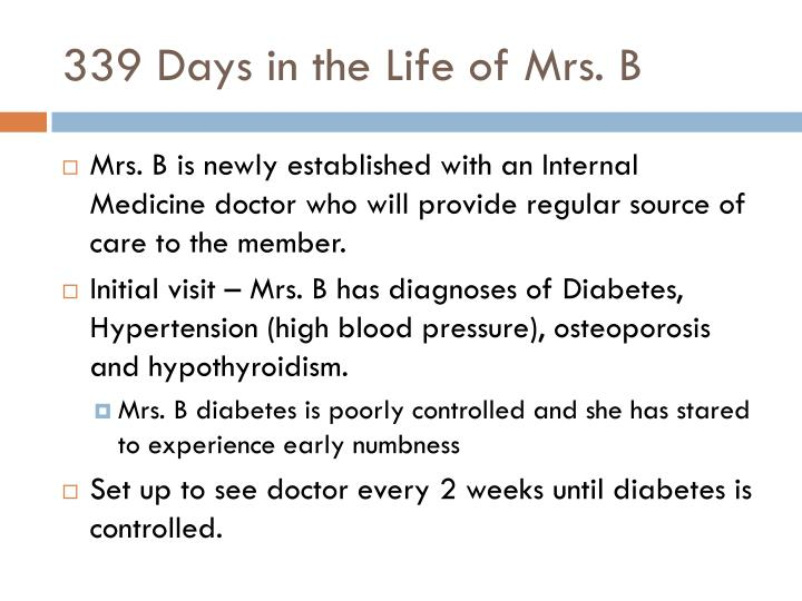 339 Days in the Life of Mrs. B
