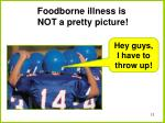 foodborne illness is not a pretty picture