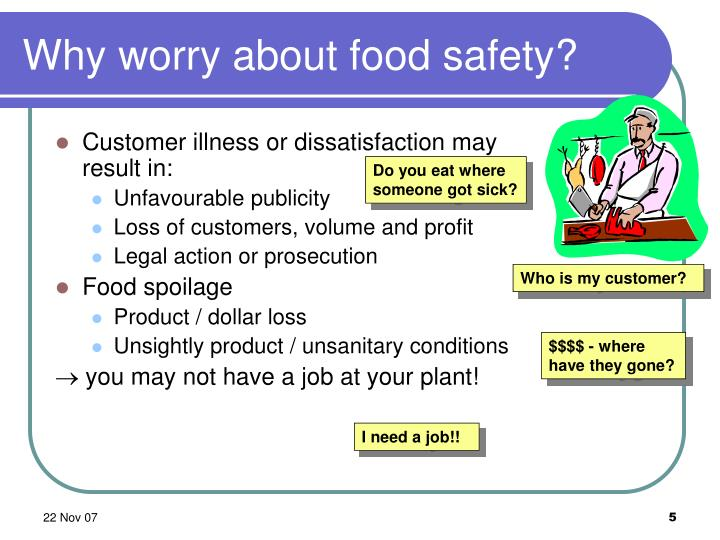 Why worry about food safety?