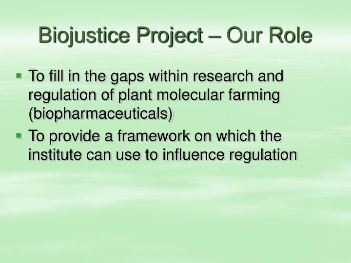 Biojustice Project – Our Role