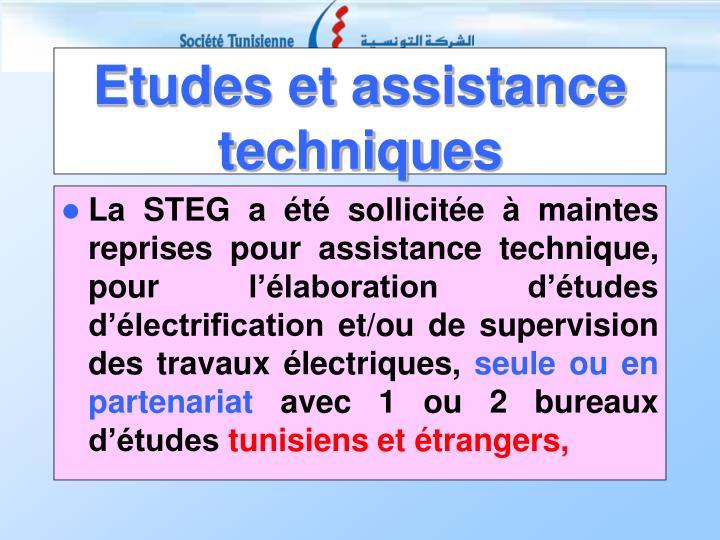 La STEG a été sollicitée à maintes reprises pour assistance technique, pour l'élaboration d'études d'électrification et/ou de supervision des travaux électriques,