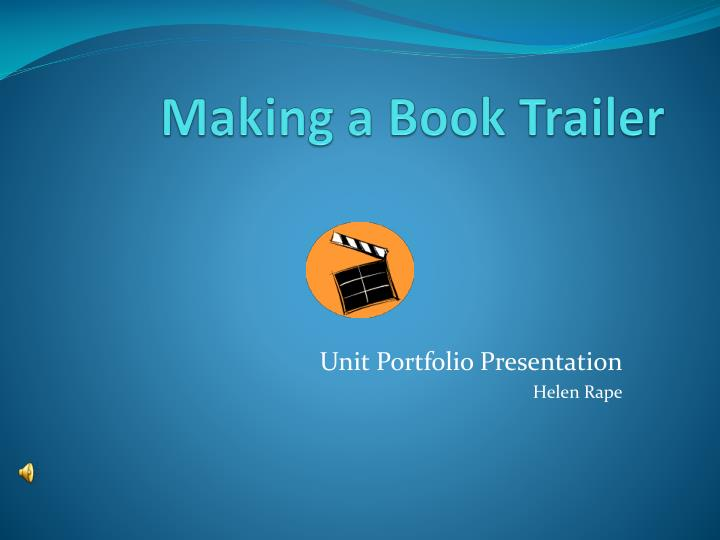 PPT - Making a Book Trailer PowerPoint Presentation - ID:3749936