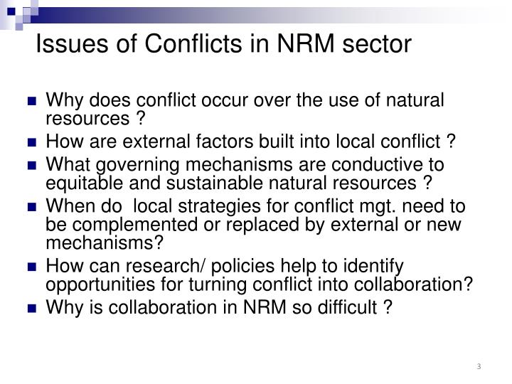 Issues of conflicts in nrm sector