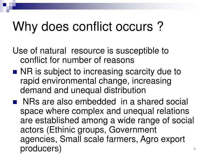 Why does conflict occurs ?