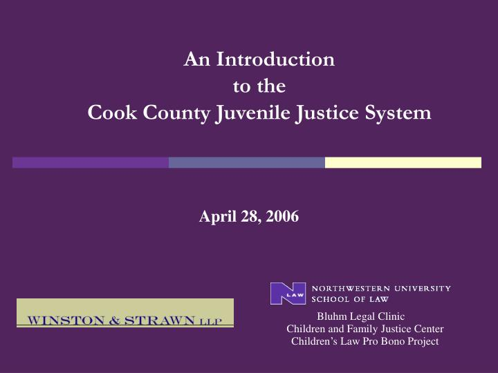 an introduction to the cook county juvenile justice system n.