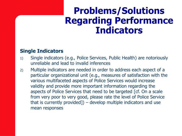 Problems/Solutions Regarding Performance Indicators