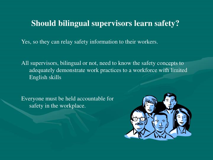 Should bilingual supervisors learn safety?