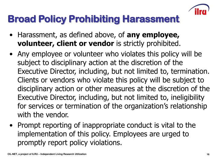 Broad Policy Prohibiting Harassment