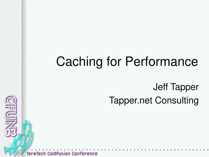 caching for performance n.