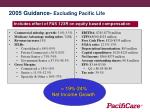 2005 guidance excluding pacific life