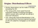 origins distributional effects1