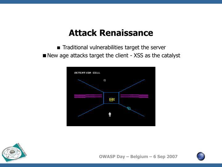 Attack Renaissance