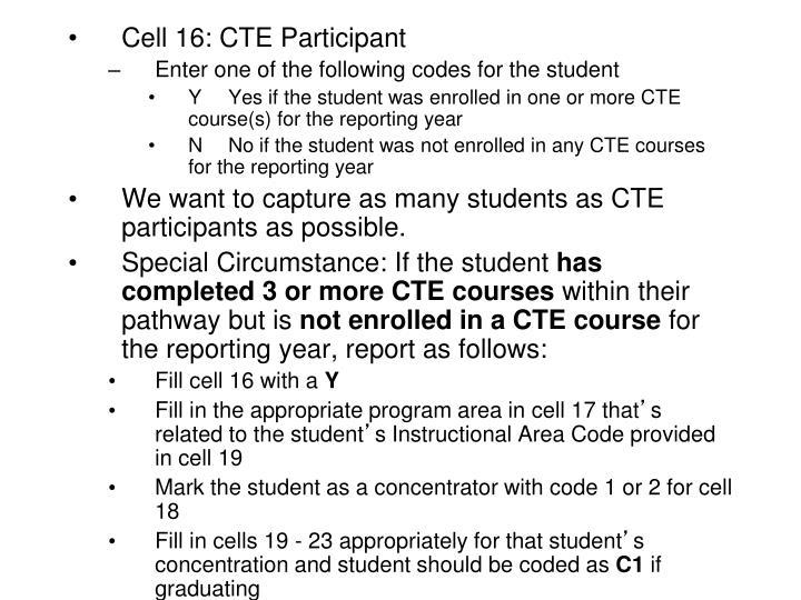 Cell 16: CTE Participant