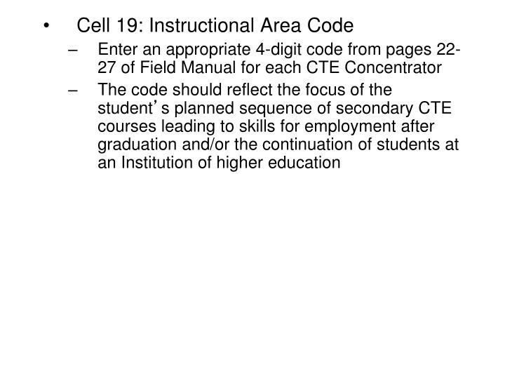 Cell 19: Instructional Area Code