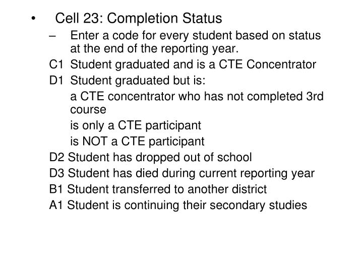 Cell 23: Completion Status