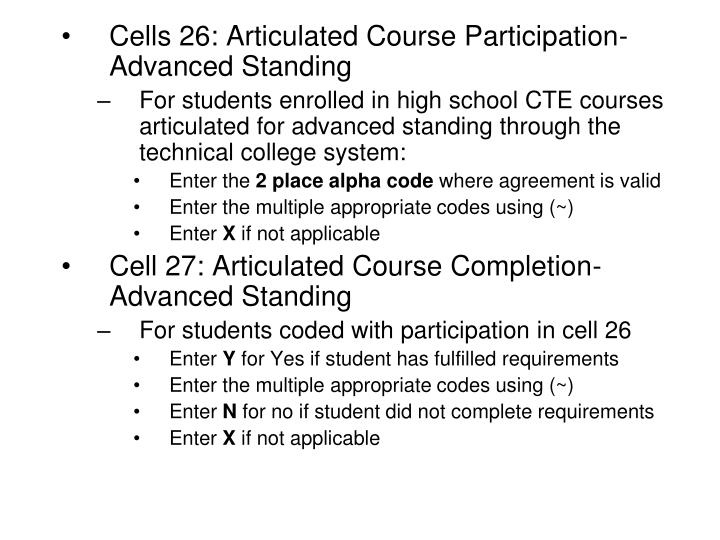 Cells 26: Articulated Course Participation-Advanced Standing