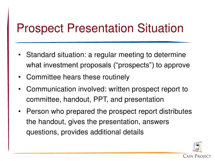 Prospect presentation situation