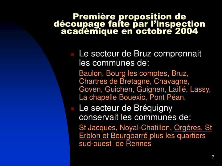 Première proposition de découpage faite par l'inspection académique en octobre 2004