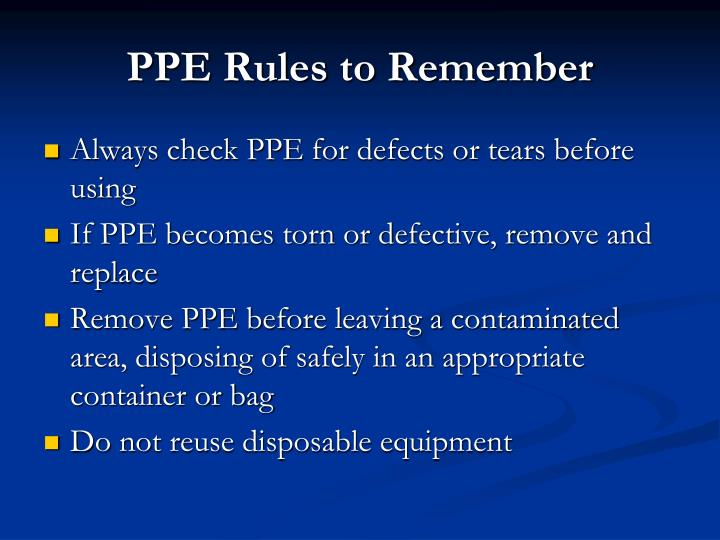 PPE Rules to Remember