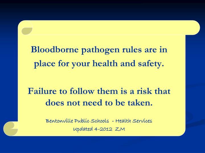 Bloodborne pathogen rules are in