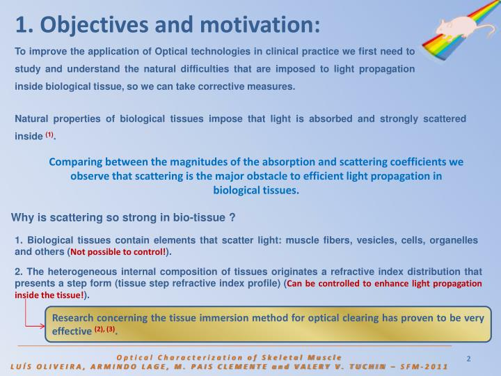 1. Objectives and motivation:
